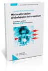 Minimal-invasive Intervention on the Spinal Column